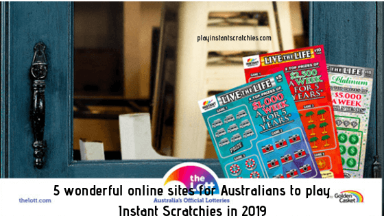 5 wonderful online sites for Australians to play Instant Scratchies in 2019