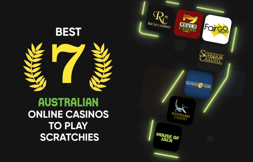 7 Best Australian Online Casinos to Play Scratchies