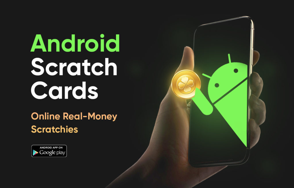 Android Scratch Cards for Real Money