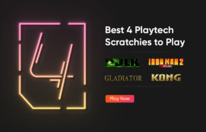 Best 4 Playtech Scratchies to Play